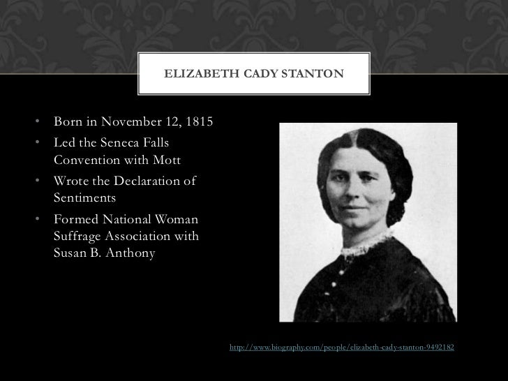 the women rights and the goal of elizabeth cady staton Old friends elizabeth cady stanton and susan b of the elizabeth cady stanton & susan b falls convention for women's rights, anthony wrote stanton.