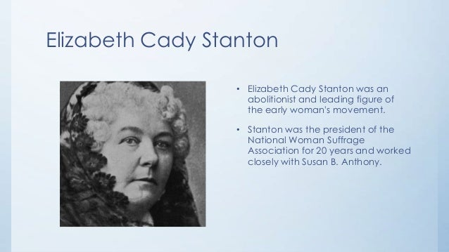 the contributions of elizabeth cady stanton to the women suffrage movement in the united states A research guide for students first obtained by women in western states of the united of elizabeth cady stanton, and other women's rights.