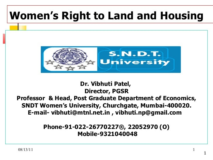 Women's Right to Land and Housing   Dr. Vibhuti Patel,  Director, PGSR Professor  & Head, Post Graduate Department of Econ...