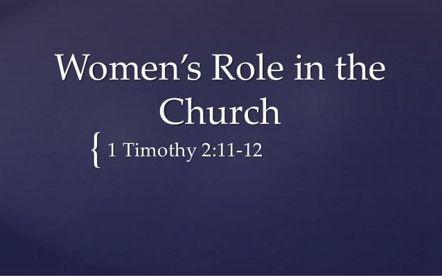 an examination on the role of women in the church Baptism was a very important and elaborate rite in the early church  to grasp  the crucial role women deacons played in the ministration of baptism for female  catechumens, we need  the catechumens were examined regarding their faith.