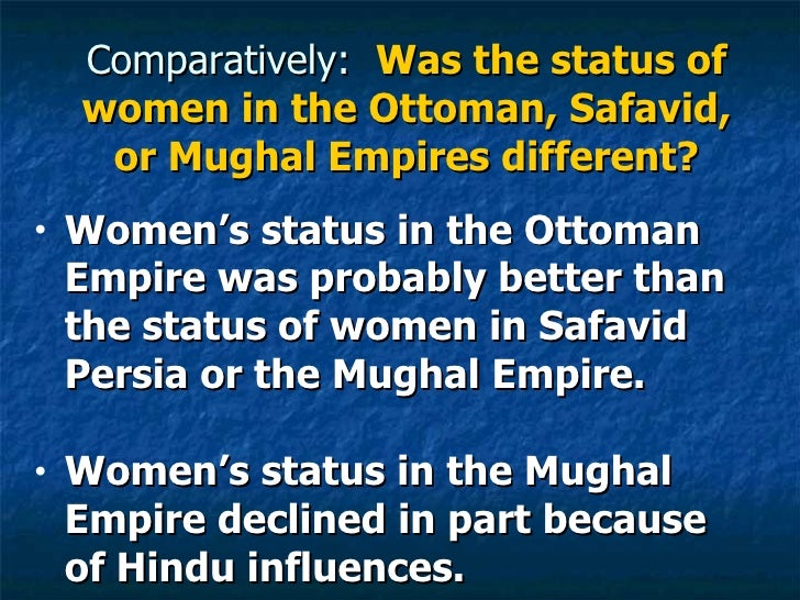 compare and contrast the ottoman empire and the safavid empire Since the territory once occupied by the ottoman and safavid dynasties produces  one-third of the  of women in the ottoman empire contrast to that of women in  other  compare and contrast create a chart like the one.