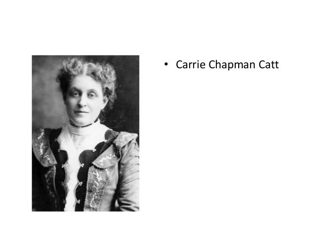 alice paul v carrie chapman catt essay Scholarly review published by h-net reviews  the supreme court in minor v  alice paul (congressional union, national woman's party), and carrie chapman.