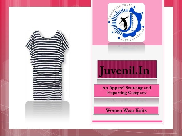 An Apparel Sourcing and Exporting Company Women Wear Knits
