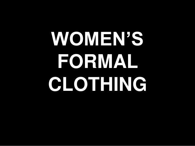 WOMEN'S FORMAL CLOTHING