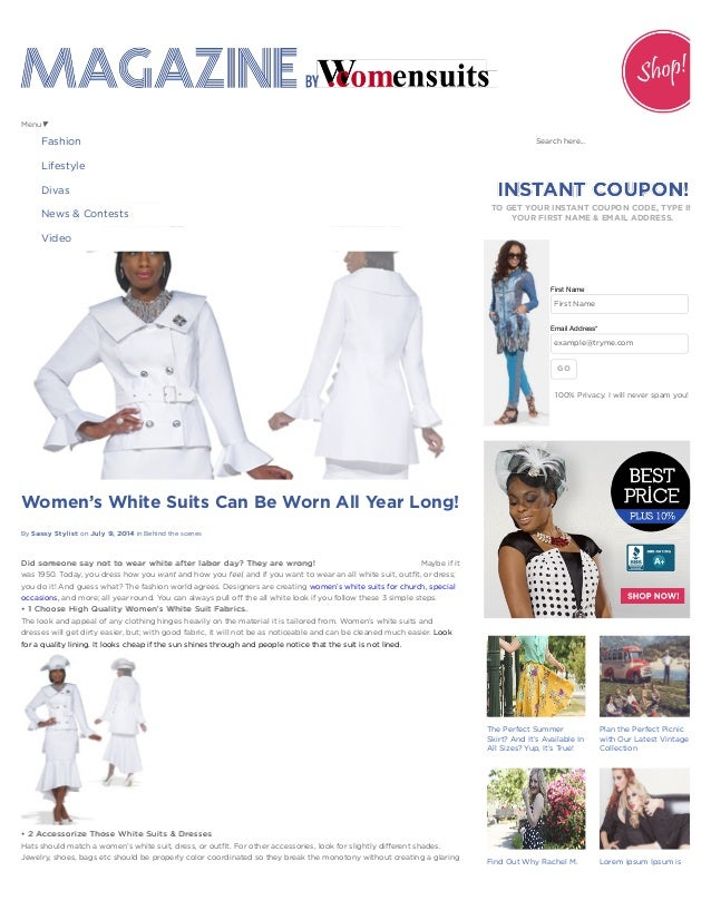 By Sassy StylistSassy Stylist on July 9, 2014July 9, 2014 in Behind the scenes Women's White Suits Can Be Worn All Year Lo...