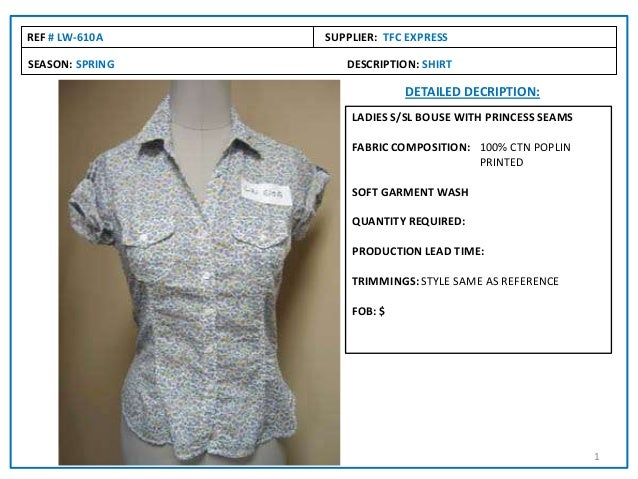 SEASON: SPRING DESCRIPTION: SHIRT REF # LW-610A SUPPLIER: TFC EXPRESS DETAILED DECRIPTION: LADIES S/SL BOUSE WITH PRINCESS...