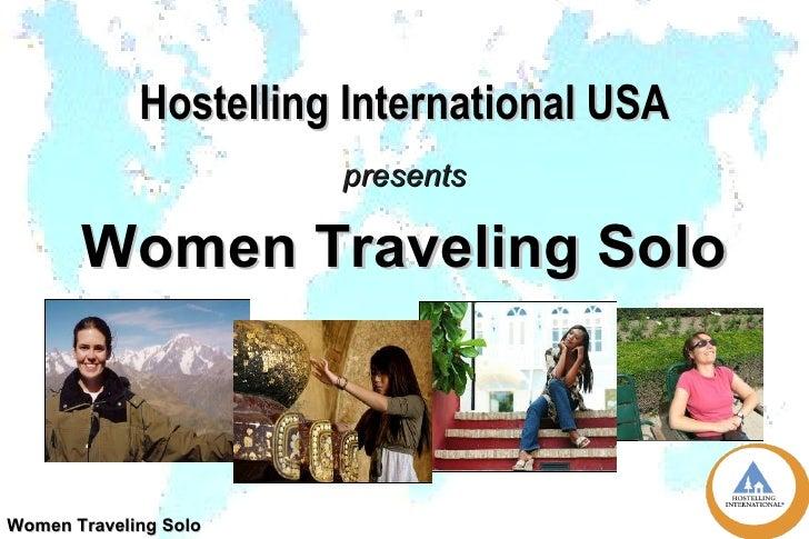Hostelling International USA presents Women Traveling Solo