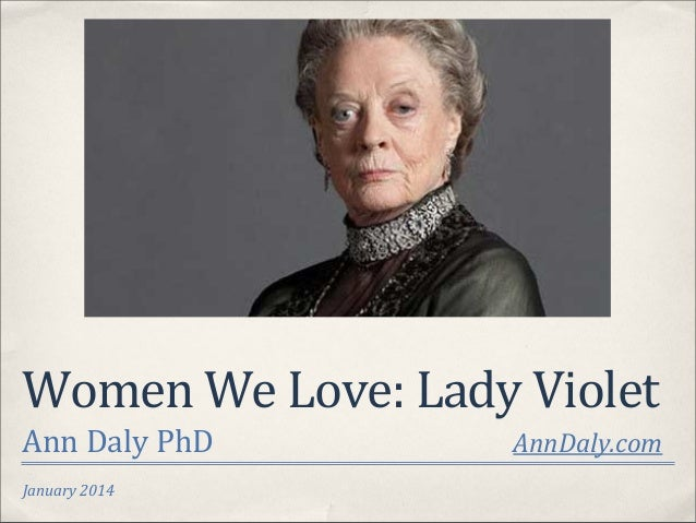January  2014 Women  We  Love:  Lady  Violet Ann  Daly  PhD                        ...