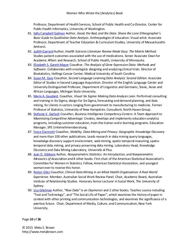 Women Who Wrote the [Analytics] Book Page 10 of 26 © 2015 Meta S. Brown http://www.metabrown.com Professor, Department of ...