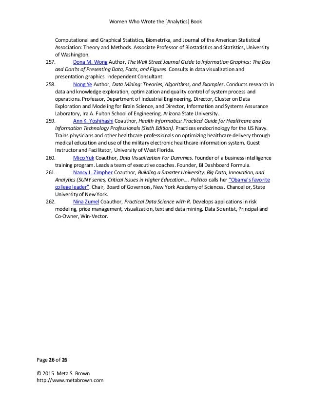 Women Who Wrote the [Analytics] Book Page 26 of 26 © 2015 Meta S. Brown http://www.metabrown.com Computational and Graphic...