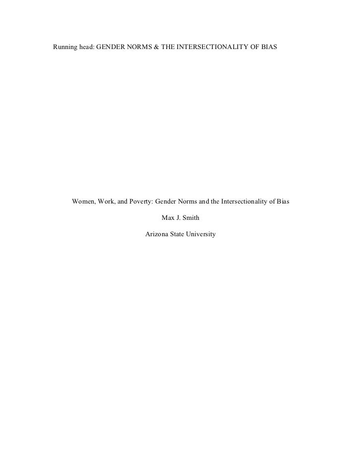 Running head: GENDER NORMS & THE INTERSECTIONALITY OF BIAS    Women, Work, and Poverty: Gender Norms and the Intersectiona...
