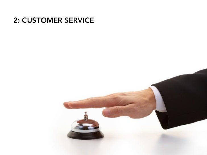 2: CUSTOMER SERVICE