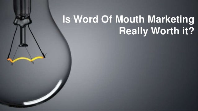 www.womma.org Is Word Of Mouth Marketing Really Worth it?