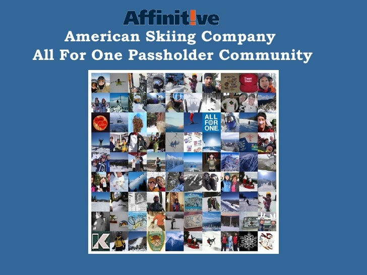 American Skiing Company  All For One Passholder Community