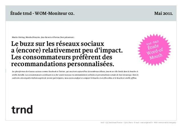Étude trnd - WOM-Moniteur 02.  Mai 2011.  Martin Oetting, Monika Niesytto, Jens Sievert et Florian Dost présentent :  Le b...