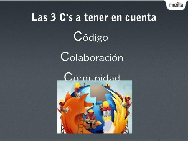 Las 3 C's a tener en cuenta Código Colaboración Comunidad