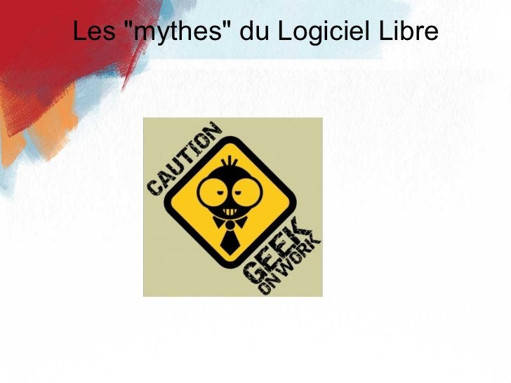 """Les """"mythes"""" du Logiciel Libre"""
