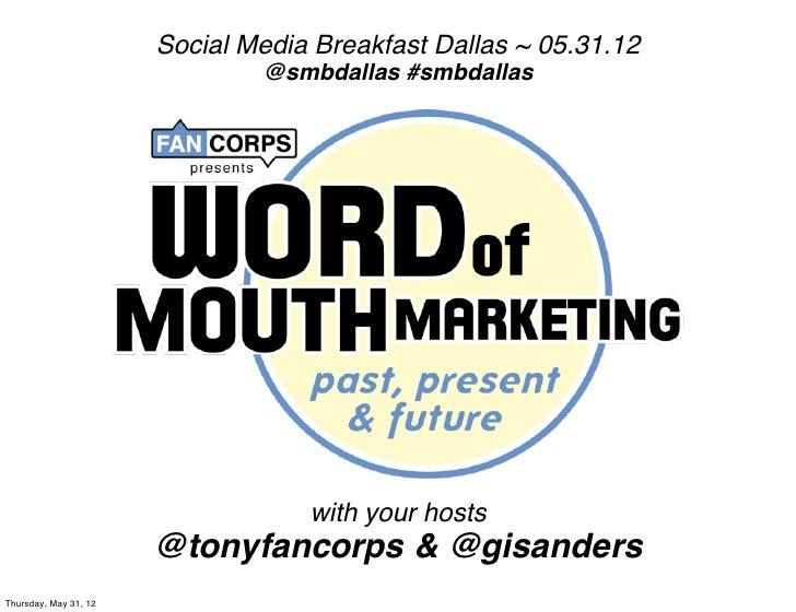 Social Media Breakfast Dallas ~ 05.31.12                               @smbdallas #smbdallas                              ...