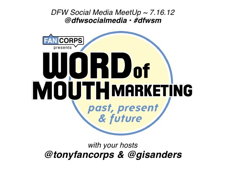DFW Social Media MeetUp ~ 7.16.12   @dfwsocialmedia • #dfwsm          with your hosts@tonyfancorps & @gisanders