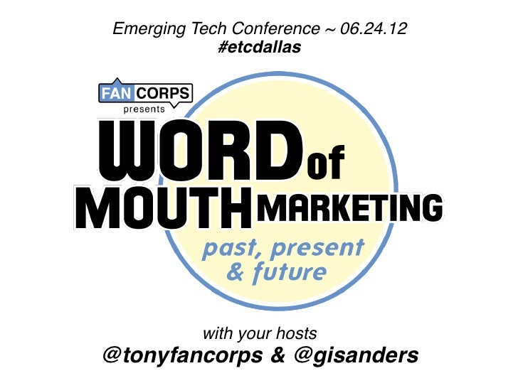 Emerging Tech Conference ~ 06.24.12            #etcdallas          with your hosts@tonyfancorps & @gisanders