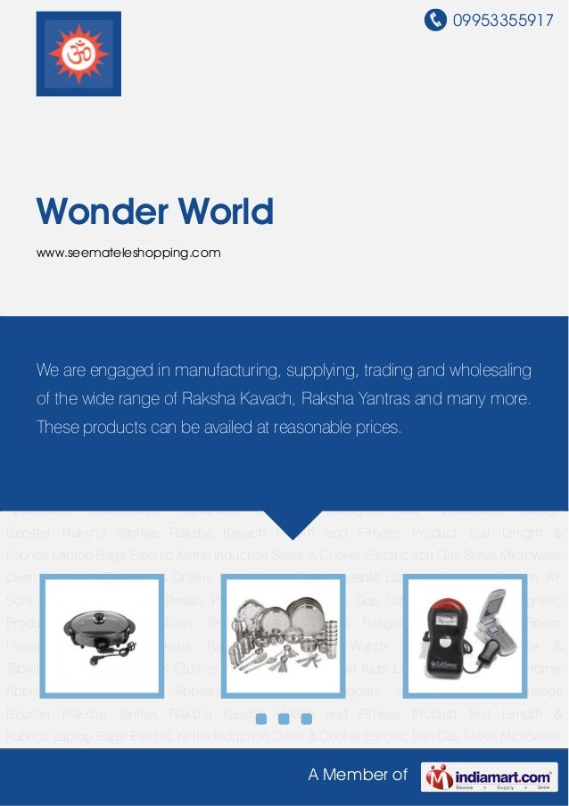 09953355917A Member ofWonder Worldwww.seemateleshopping.comHome Appliances Kitchenware Appliances Electronic Gadgets and A...