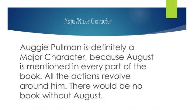 Wonder Project: August Pullman