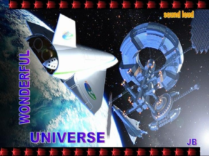 Wonderful Universe
