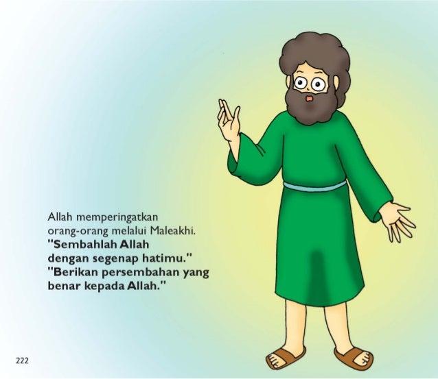 """Maleakhi berkata,  """"Allah akan menghukum  siapa yang  tidak melayani Dia.  Allah akan memberi kekuatan baru bagi siapa yan..."""