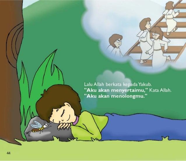 """w-_h  l .      Lalu Allah berkata kepadaYakub.  """"Aku akan menyertaimu, """" Kata Allah.  """"Aku akan menolongmu. """""""