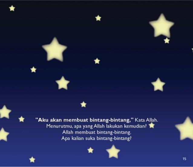 """i  * """"Aku akan membuat bintang-bintang, """" Kata Allah.  Menurutmu,  apa yang Allah lakukan kemudian?  *  Allah membuat bint..."""