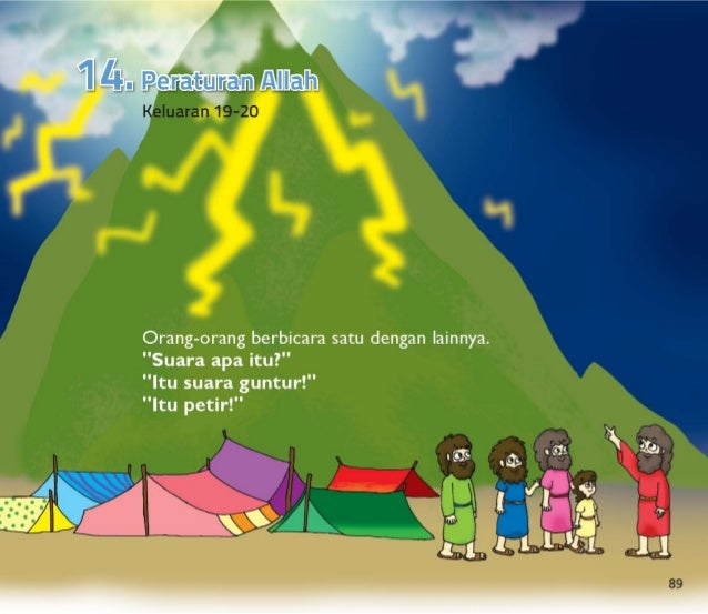 Umat Allah datang ke Gunung Sinai.  Orang Israel takut ketika mereka mendengar suara petir dan guntur itu.  Tetapi Musa be...