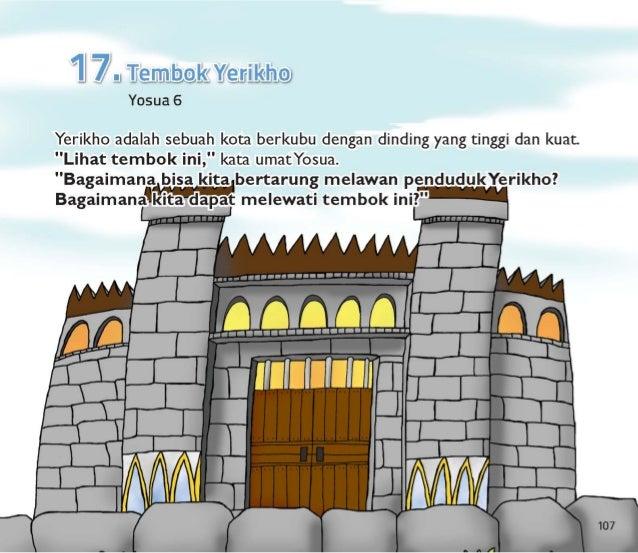 """Yosua berkata,  """"Allah akan menolong kita. """"  Allah berkata kepadaYosua untuk meruntuhkan tembokYerikho .   Dan Yosua berk..."""