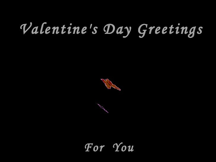 Valentine's Day Greetings For  You