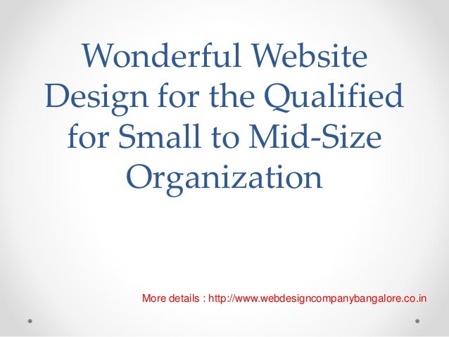 Wonderful Website Design for the Qualified for Small to Mid-Size Organization More details : http://www.webdesigncompanyba...