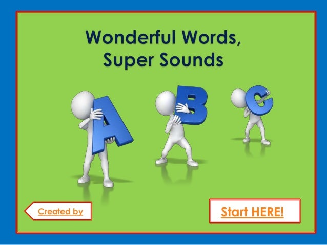 Wonderful Words, Super Sounds powerpoint