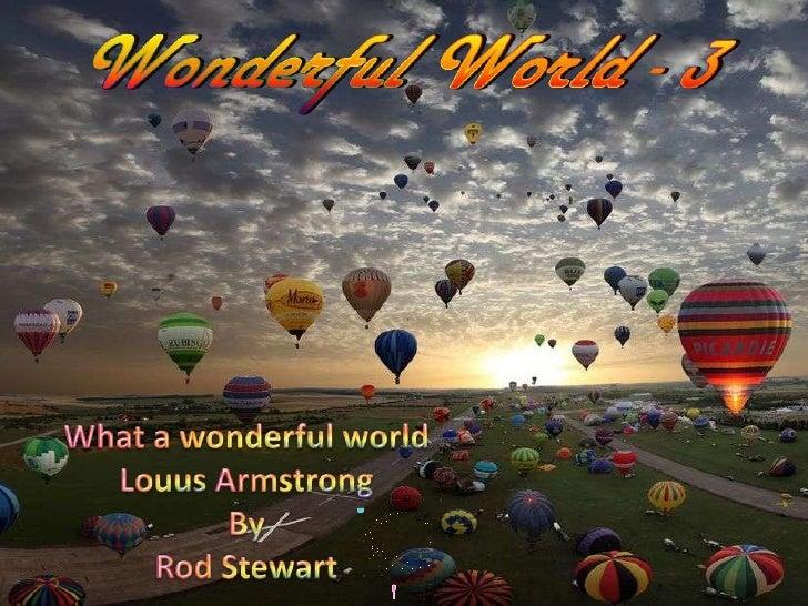 Wonderful world 3 Slide 2