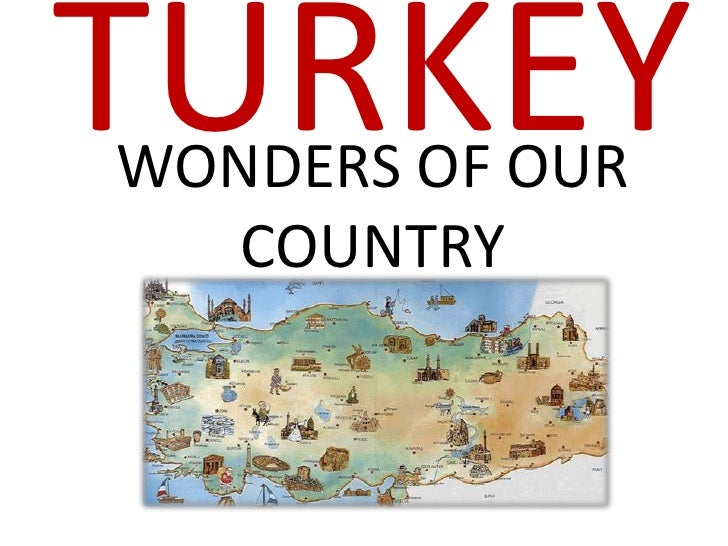 TURKEYWONDERS OF OUR   COUNTRY