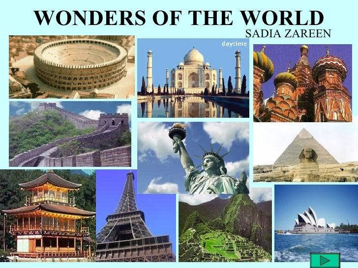 WONDERS OF THE WORLD              SADIA ZAREEN