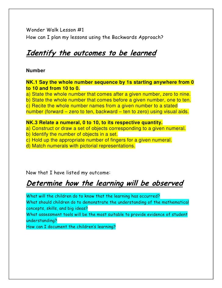 Wonder Walk Lesson #1<br />How can I plan my lessons using the Backwards Approach?<br />Identify the outcomes to be learne...