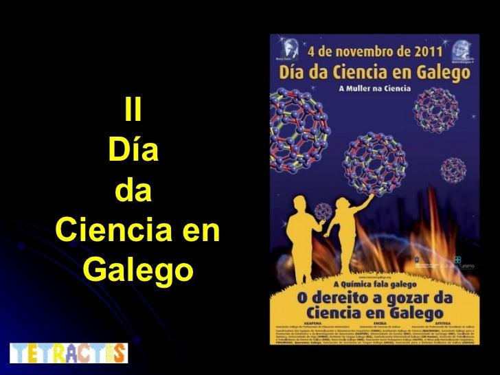 II  Día  da  Ciencia en Galego