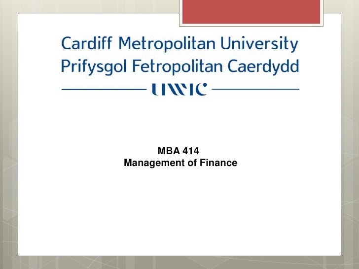 MBA 414Management of Finance
