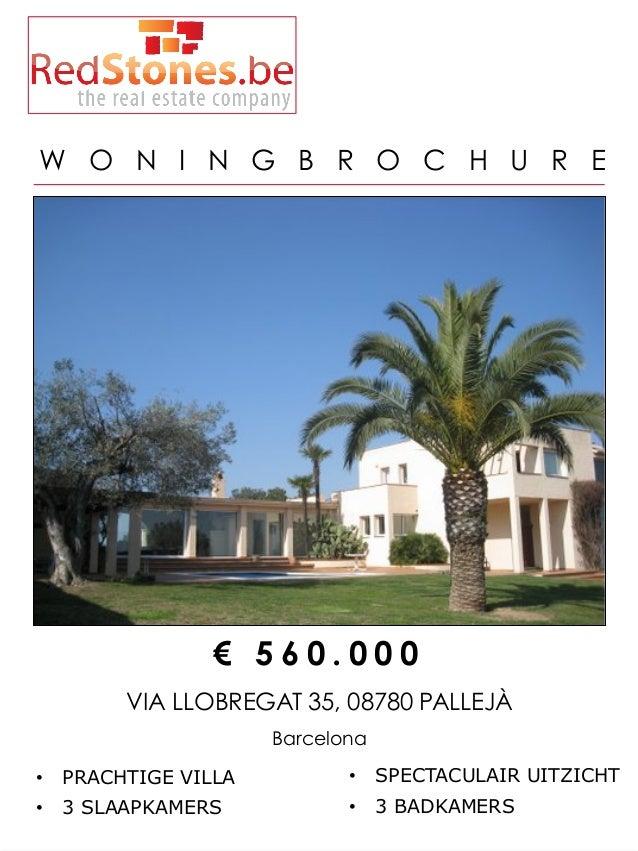 W O N I N G B R O C H U R E                €560.000        VIA LLOBREGAT 35, 08780 PALLEJÀ                     Barcelona•...