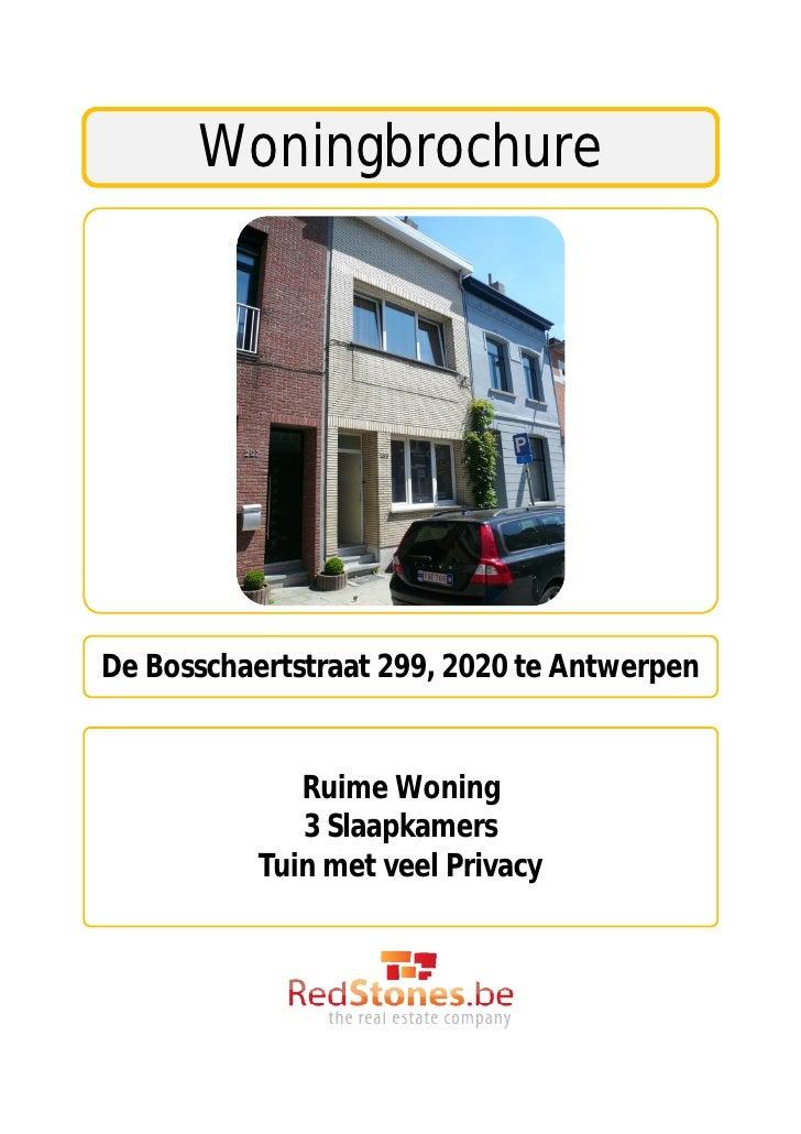 WoningbrochureDe Bosschaertstraat 299, 2020 te Antwerpen              Ruime Woning              3 Slaapkamers           Tu...