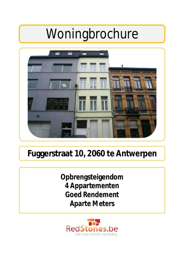 WoningbrochureFuggerstraat 10, 2060 te Antwerpen        Opbrengsteigendom         4 Appartementen         Goed Rendement  ...