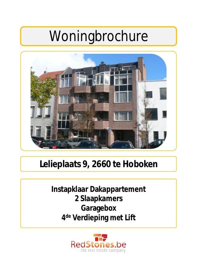 WoningbrochureLelieplaats 9, 2660 te Hoboken   Instapklaar Dakappartement          2 Slaapkamers            Garagebox     ...
