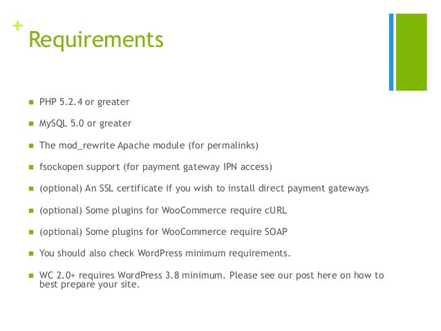 + Requirements  PHP 5.2.4 or greater  MySQL 5.0 or greater  The mod_rewrite Apache module (for permalinks)  fsockopen ...