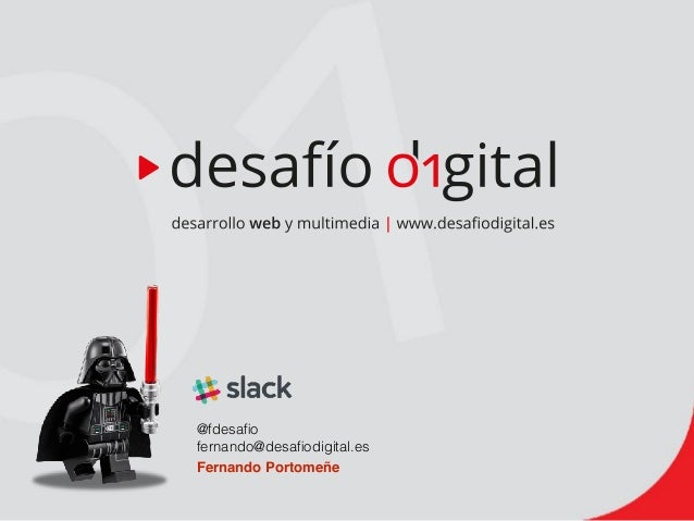 @fdesafio fernando@desafiodigital.es Fernando Portomeñe