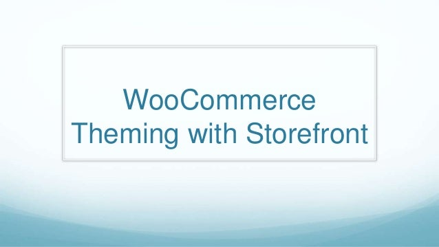 WooCommerce Theming with Storefront