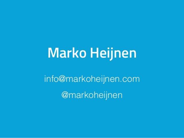 Marko Heijnen info@markoheijnen.com @markoheijnen