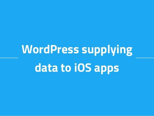 WordPress supplying data to iOS apps